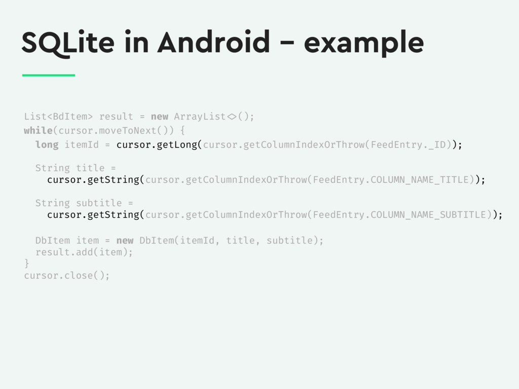 SQLite in Android – example List<BdItem> result...