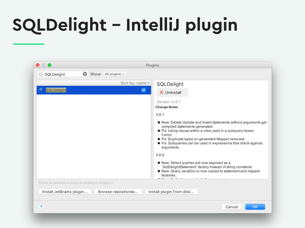 SQLDelight – IntelliJ plugin