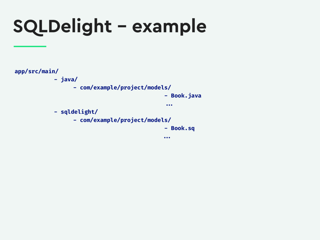 SQLDelight – example app/src/main/ - java/ - co...