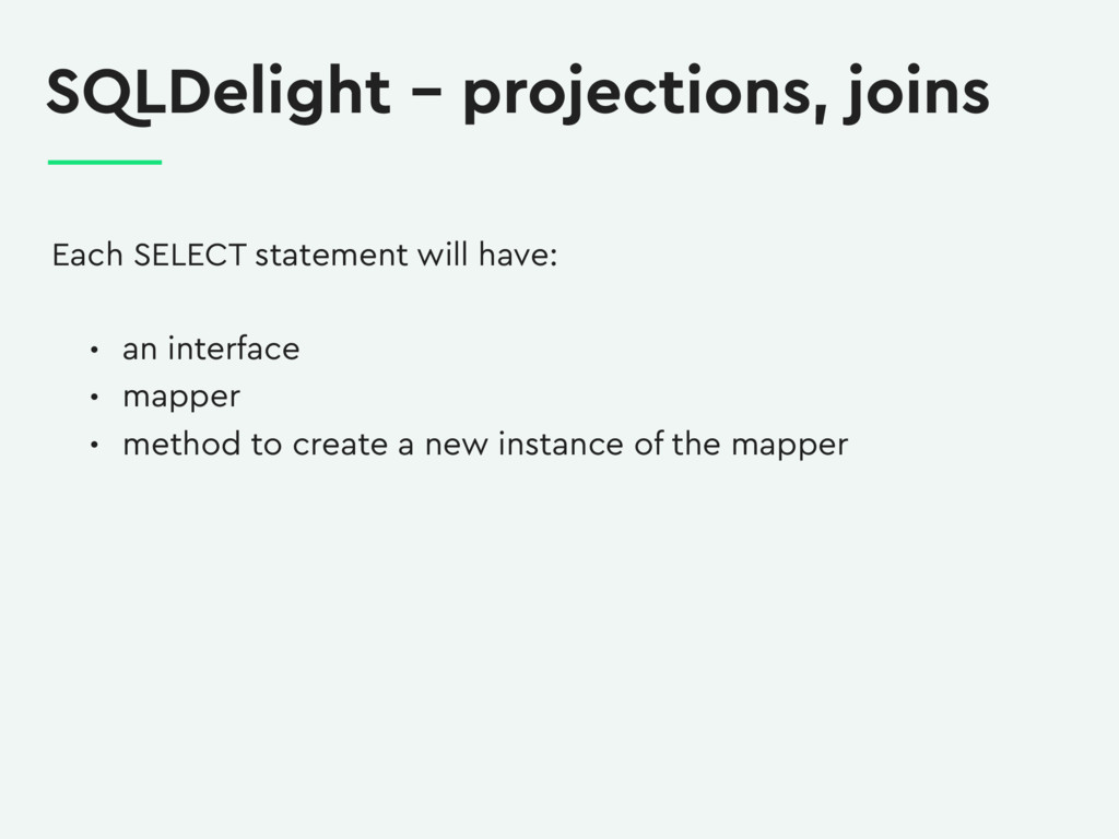 SQLDelight – projections, joins Each SELECT sta...