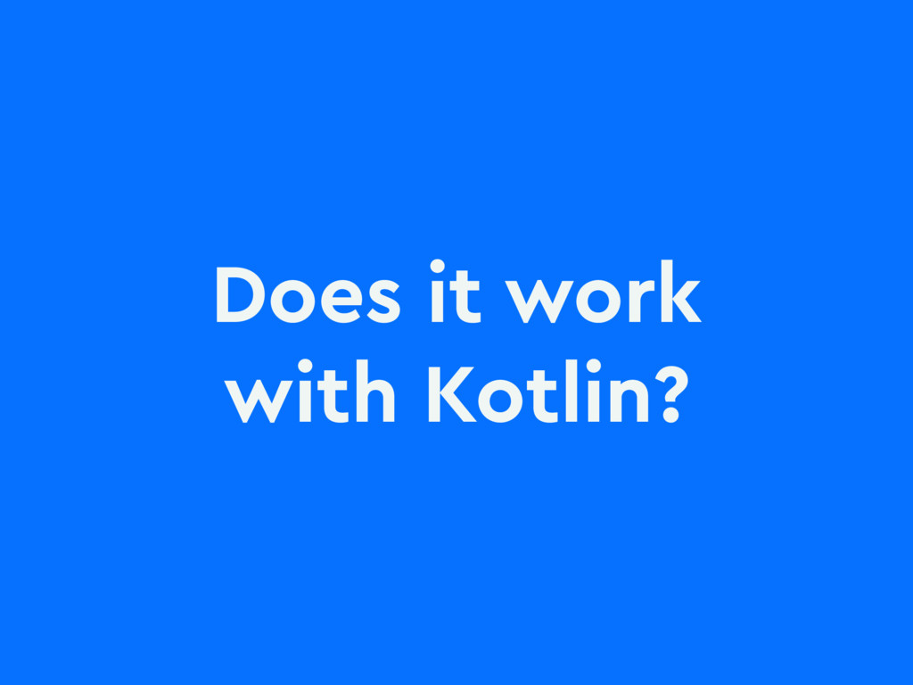 Does it work with Kotlin?