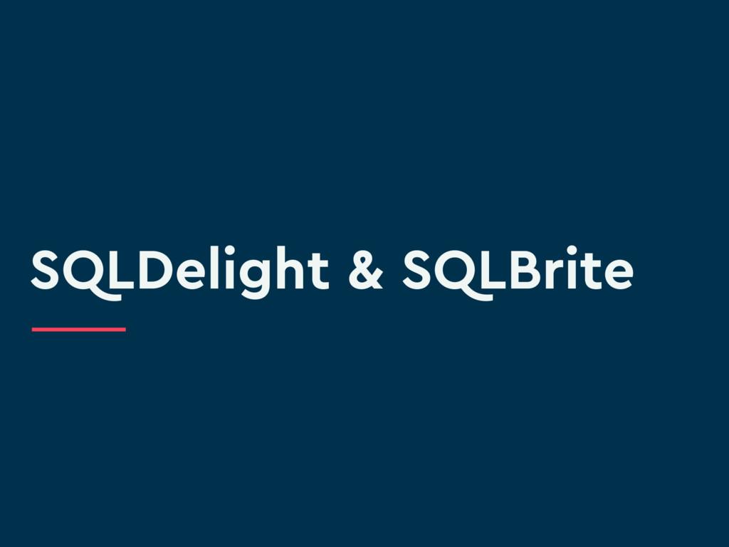 SQLDelight & SQLBrite