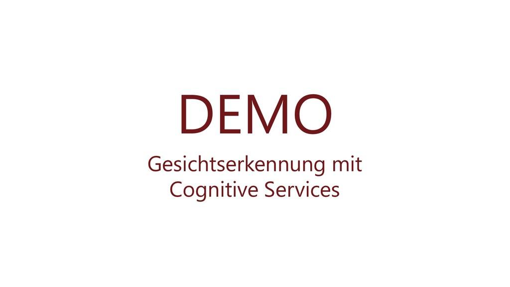 DEMO Gesichtserkennung mit Cognitive Services
