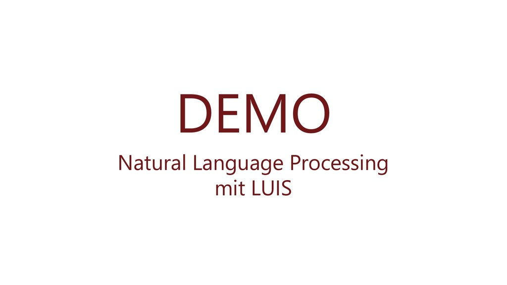 DEMO Natural Language Processing mit LUIS