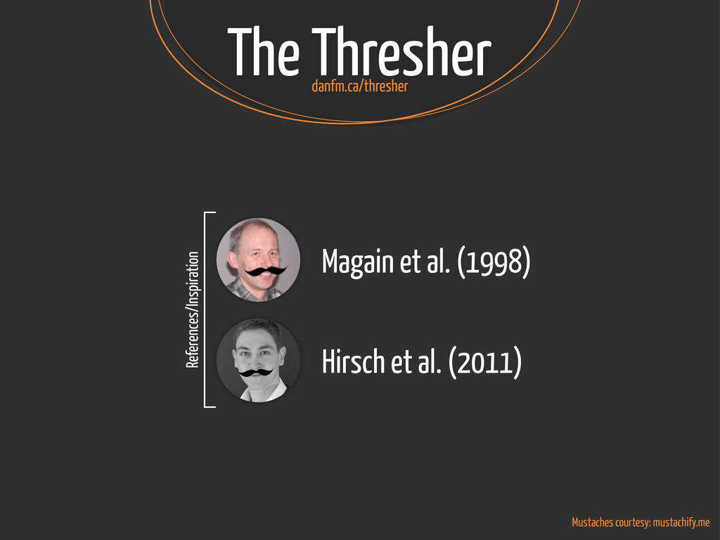 The Thresher Mustaches courtesy: mustachify.me ...