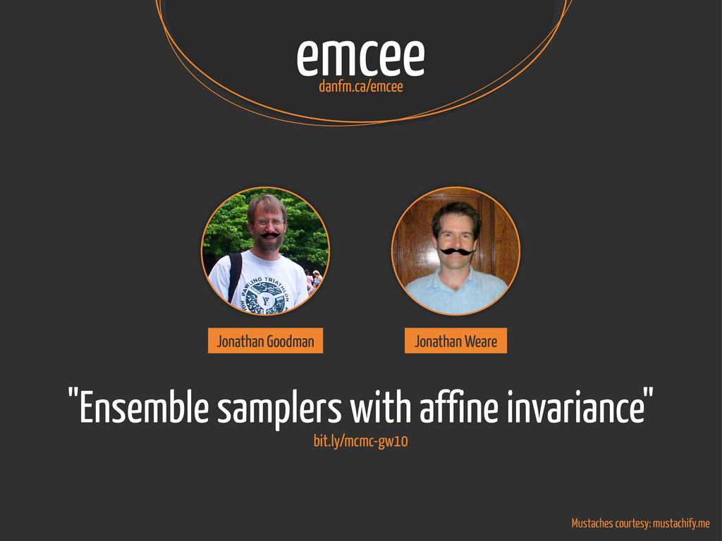 "emcee danfm.ca/emcee bit.ly/mcmc-gw10 ""Ensemble..."