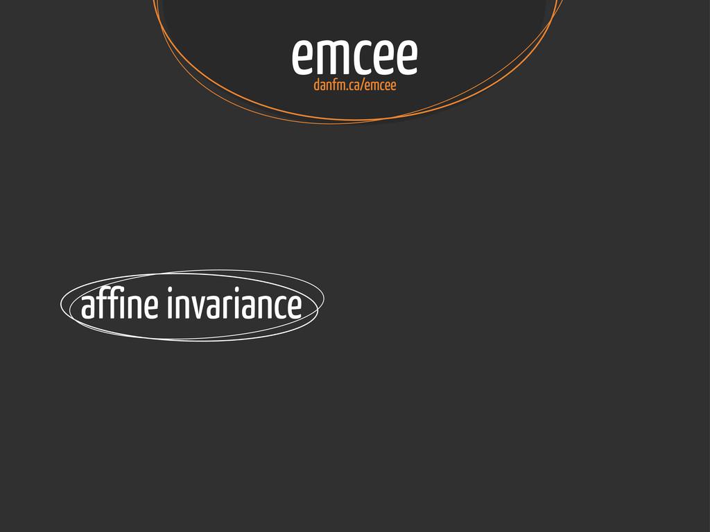 emcee danfm.ca/emcee affine invariance