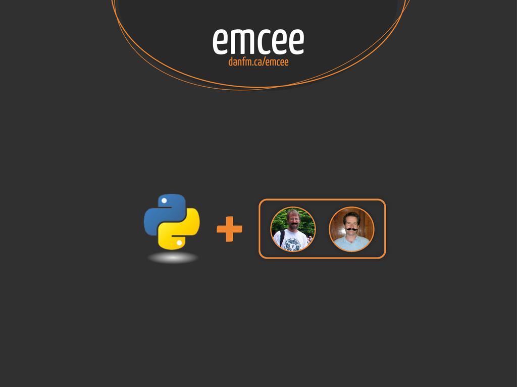 emcee danfm.ca/emcee +