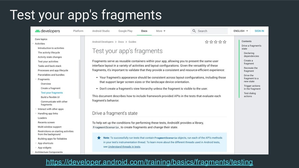 Test your app's fragments https://developer.and...
