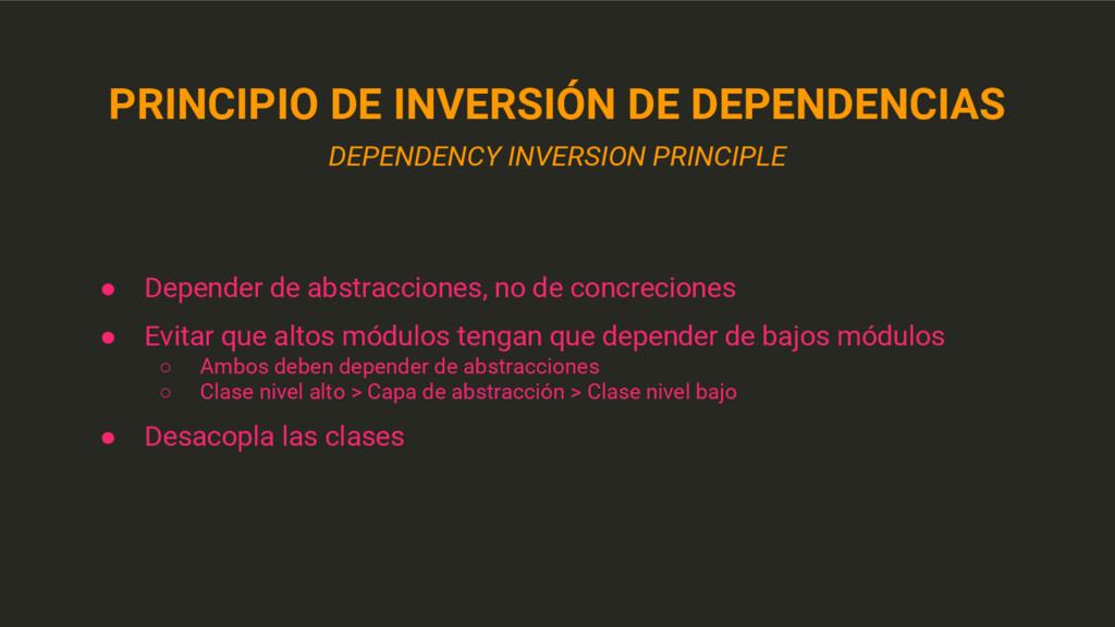 PRINCIPIO DE INVERSIÓN DE DEPENDENCIAS DEPENDEN...
