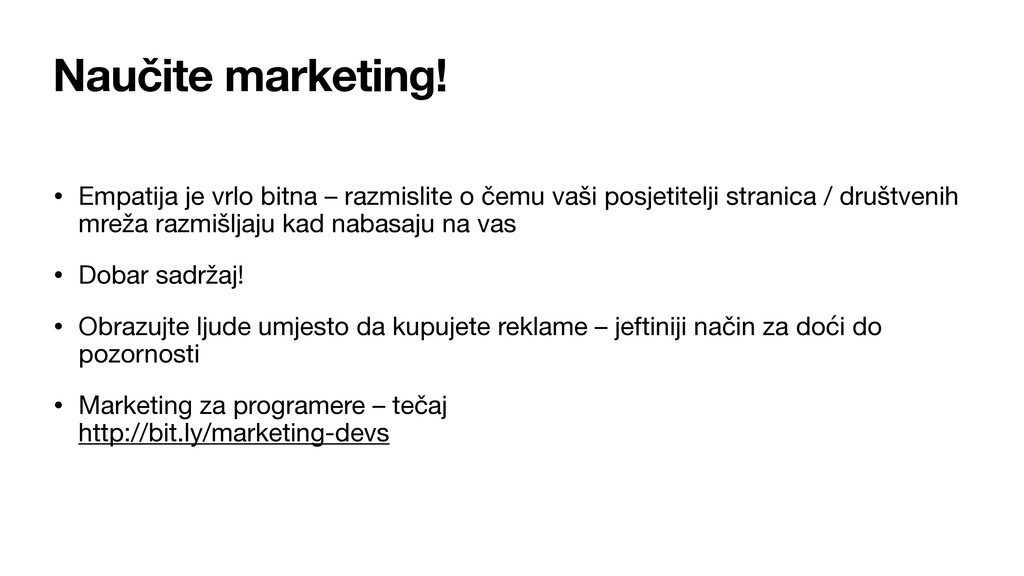 Naučite marketing! • Empatija je vrlo bitna – r...