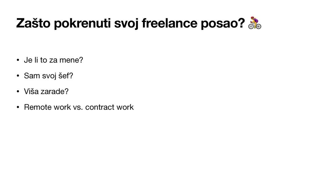 Zašto pokrenuti svoj freelance posao?  • Je li ...