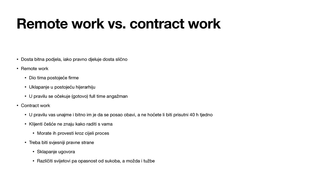 Remote work vs. contract work • Dosta bitna pod...