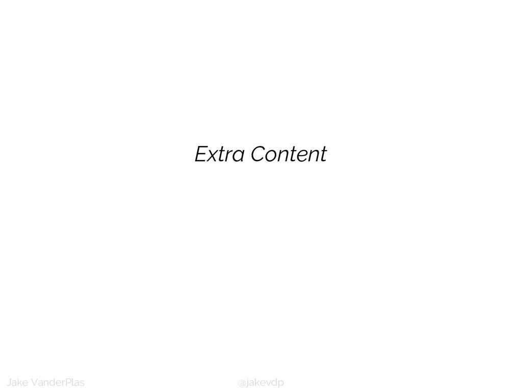 @jakevdp Jake VanderPlas Extra Content