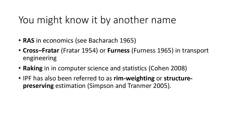 You might know it by another name • RAS in econ...