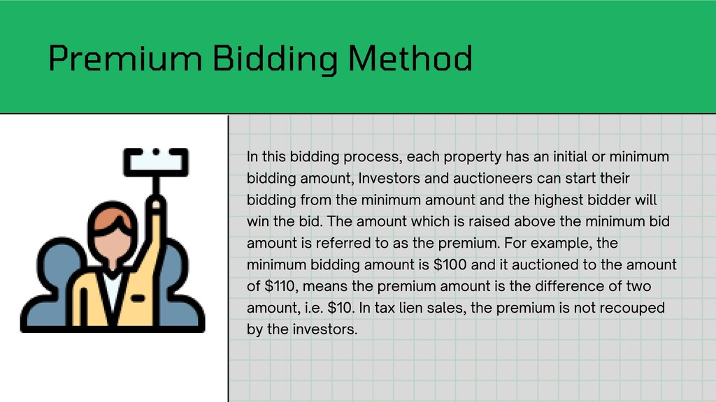 In this bidding process, each property has an i...