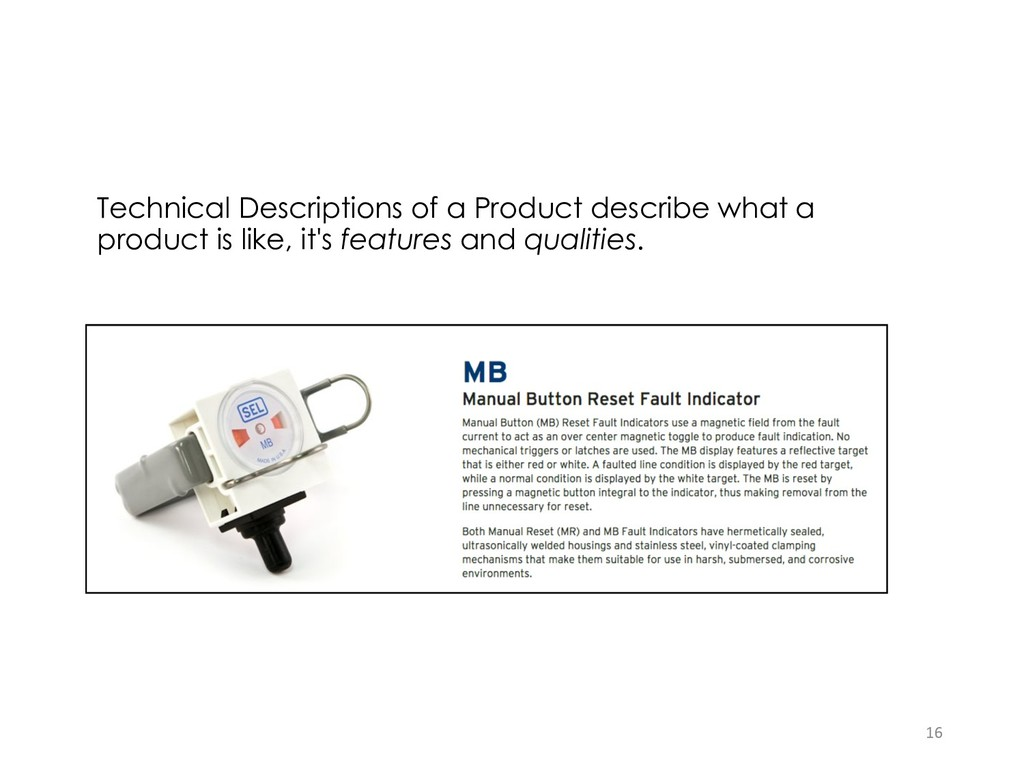 Technical Descriptions of a Product describe wh...
