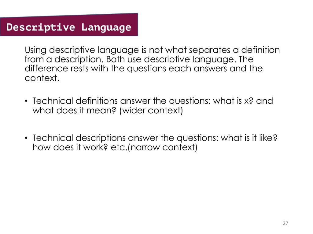 Using descriptive language is not what separate...