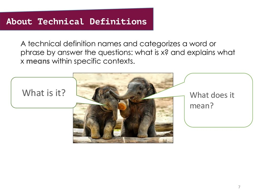 A technical definition names and categorizes a ...