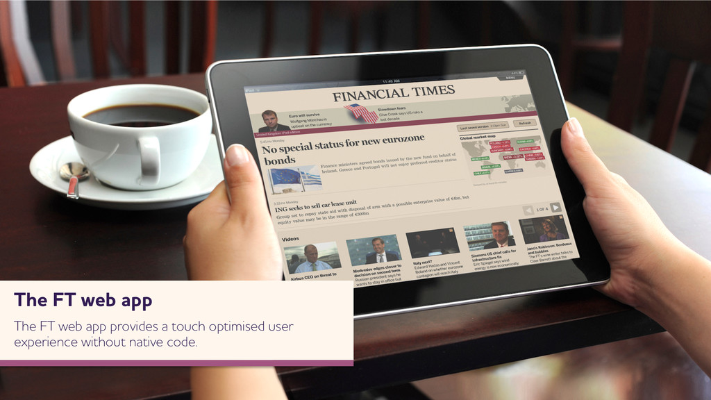 The FT eb app The FT eb app provides a touch ...