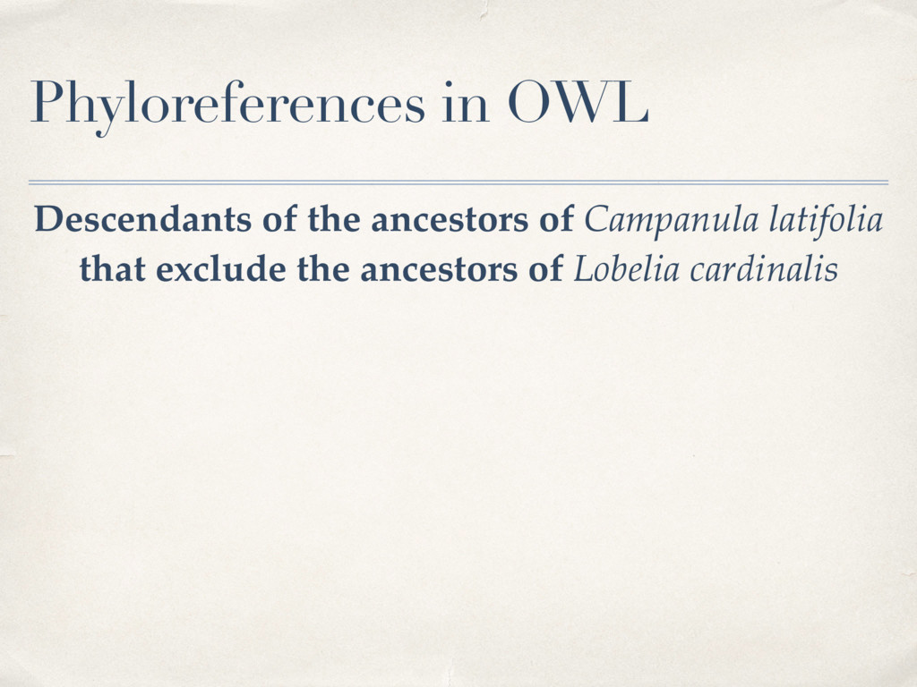 Phyloreferences in OWL Descendants of the ances...