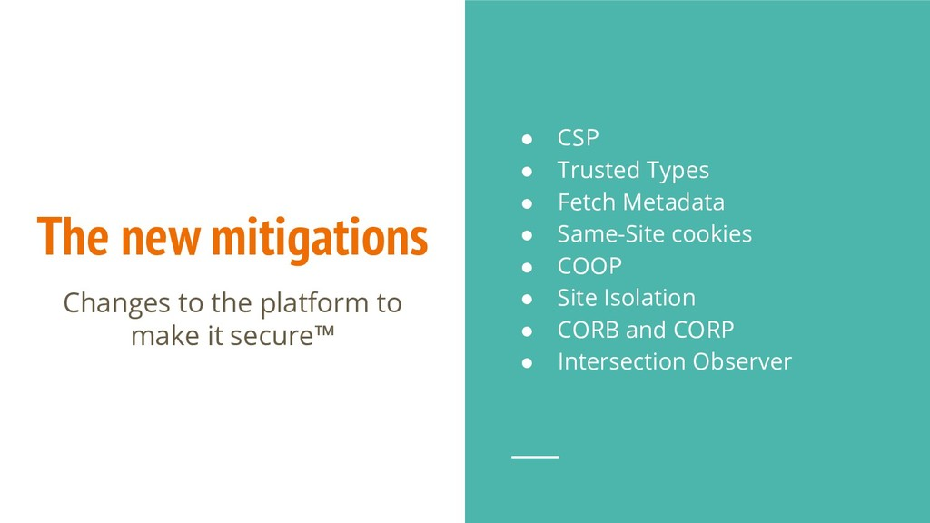 The new mitigations Changes to the platform to ...