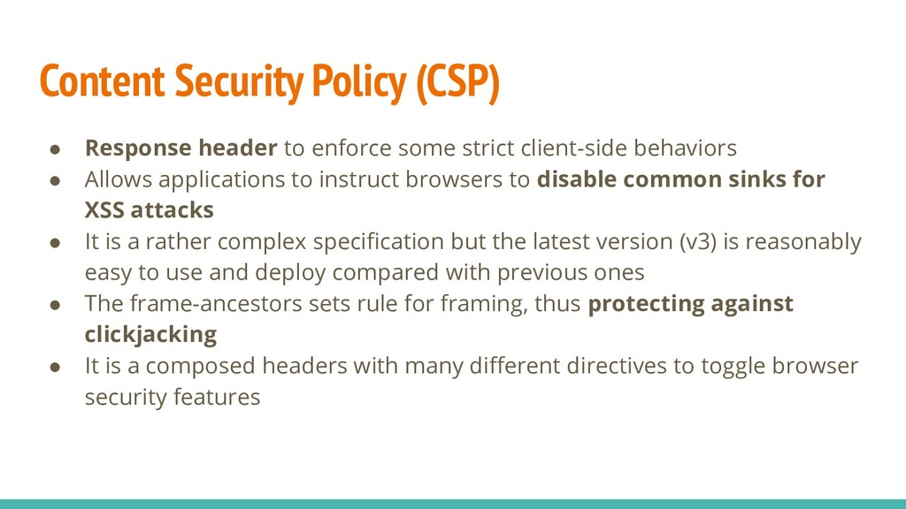 Content Security Policy (CSP) ● Response header...