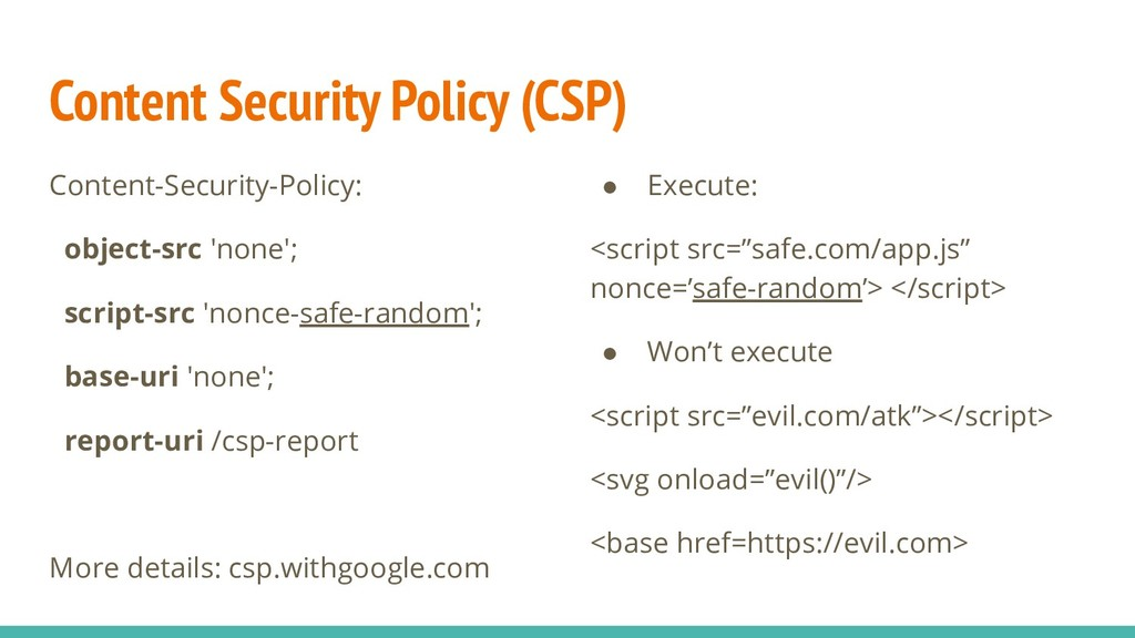 Content Security Policy (CSP) Content-Security-...