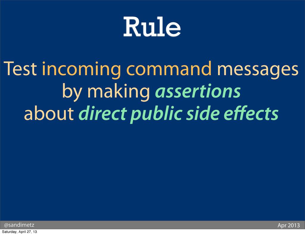 @sandimetz Apr 2013 Test incoming command messa...