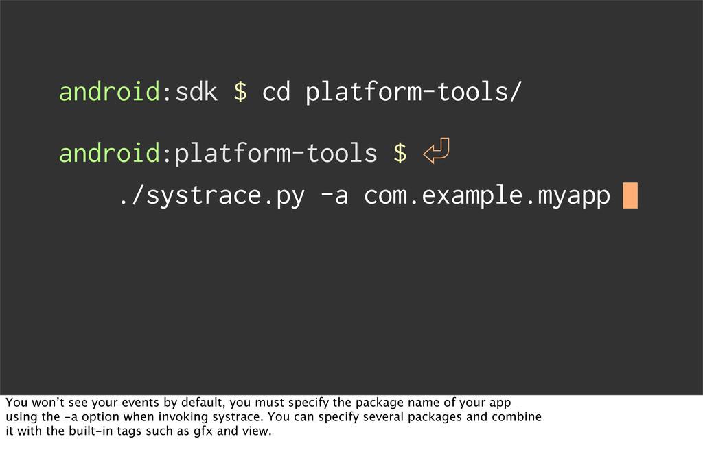 android:sdk $ cd platform-tools/ android:platfo...