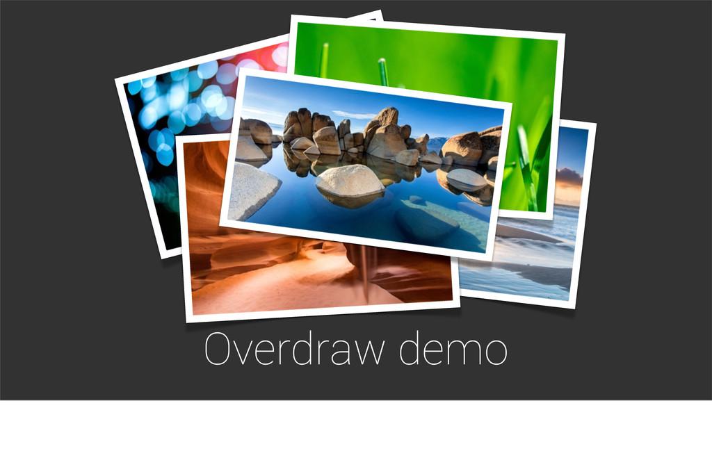 Overdraw demo