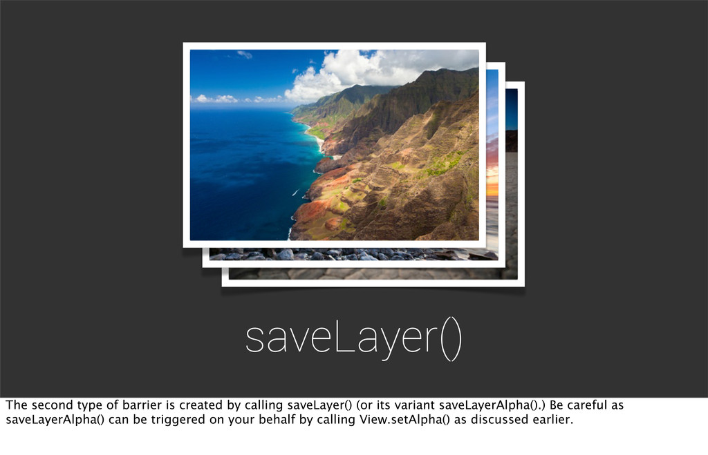 saveLayer() The second type of barrier is creat...