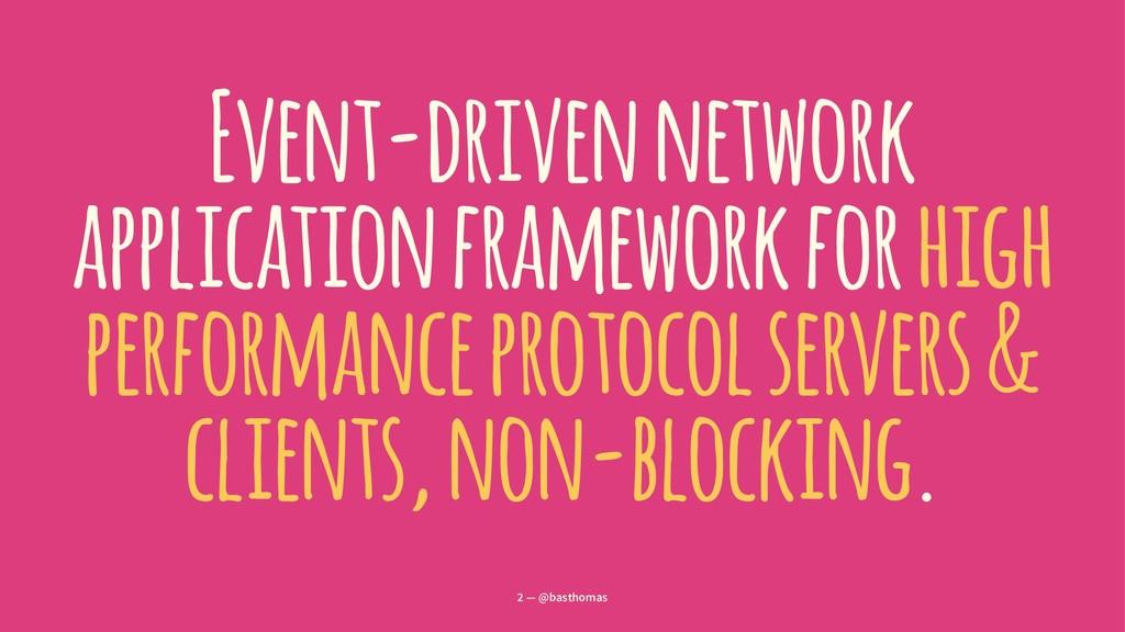Event-driven network application framework for ...