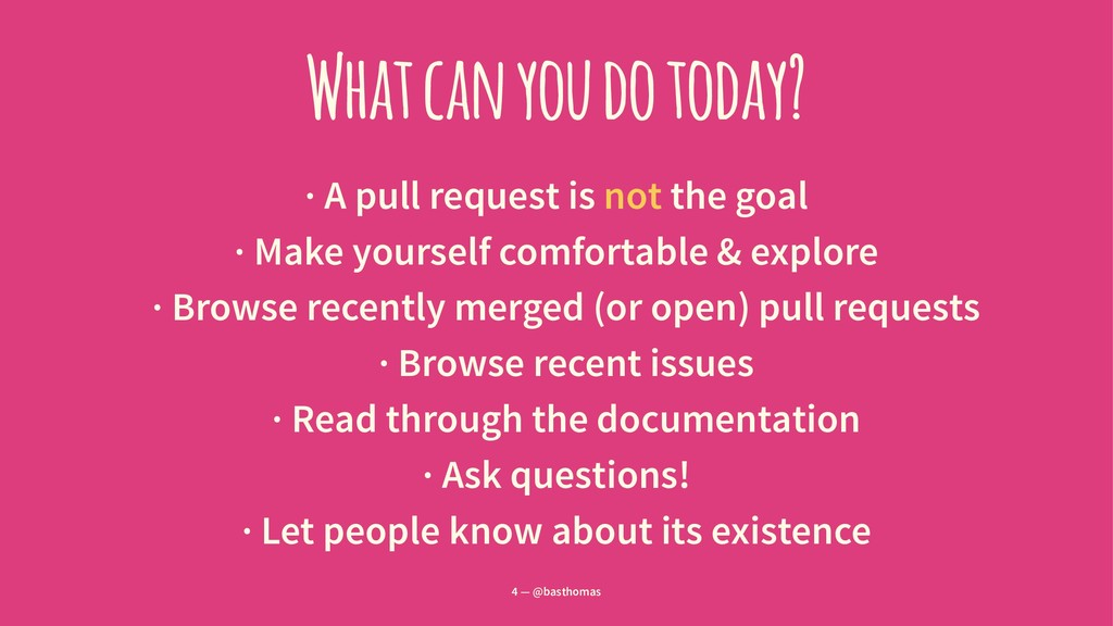 What can you do today? · A pull request is not ...
