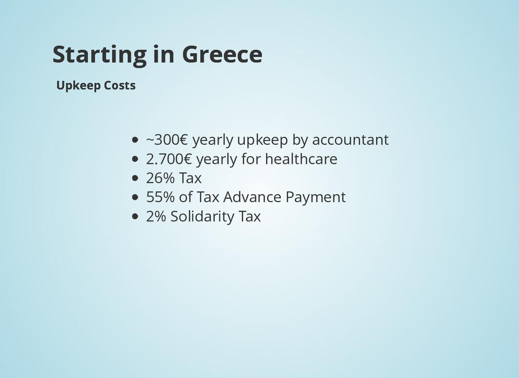 Starting in Greece Starting in Greece Upkeep Co...