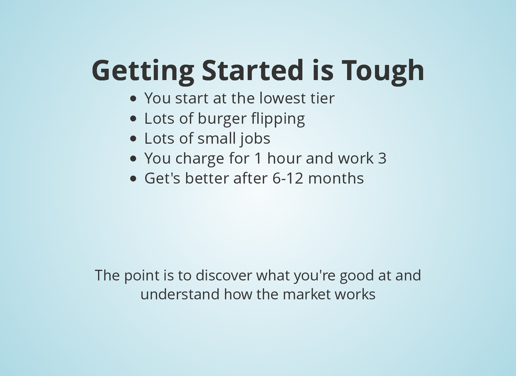 Getting Started is Tough Getting Started is Tou...