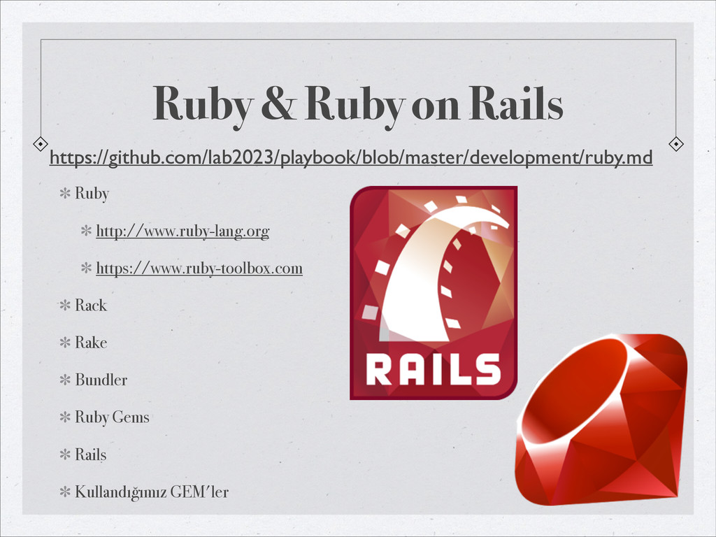 Ruby & Ruby on Rails Ruby http://www.ruby-lang....