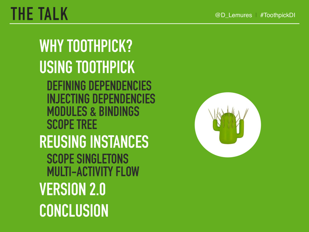 THE TALK WHY TOOTHPICK? USING TOOTHPICK 