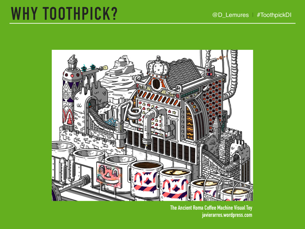 WHY TOOTHPICK? @D_Lemures | #ToothpickDI The An...