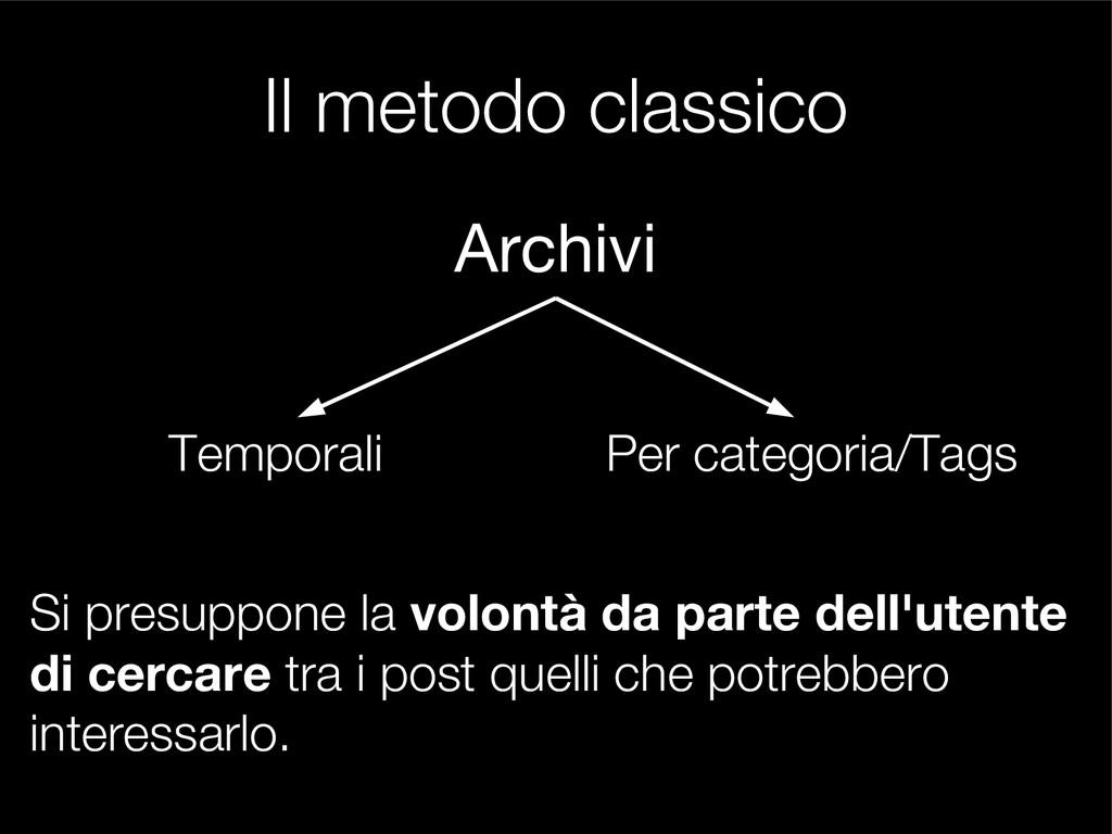 Il metodo classico Archivi Temporali Per catego...