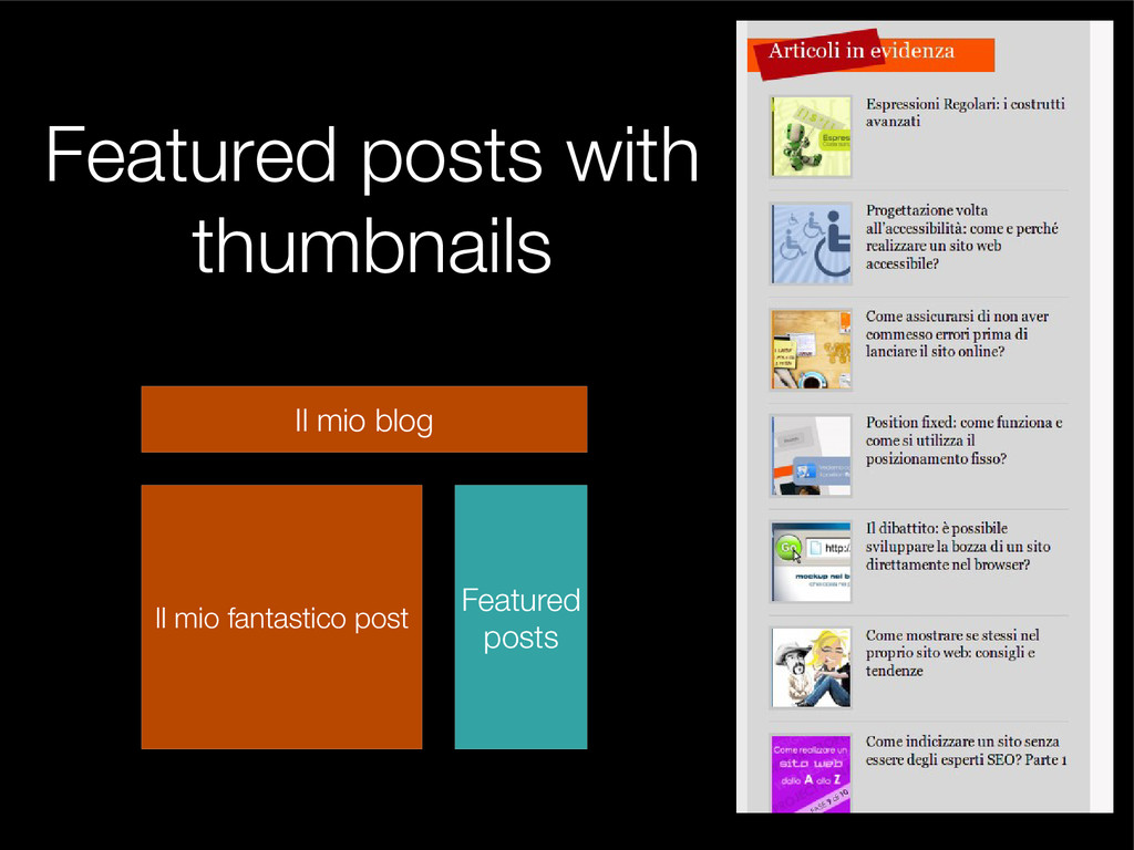 Featured posts with thumbnails Il mio blog Il m...