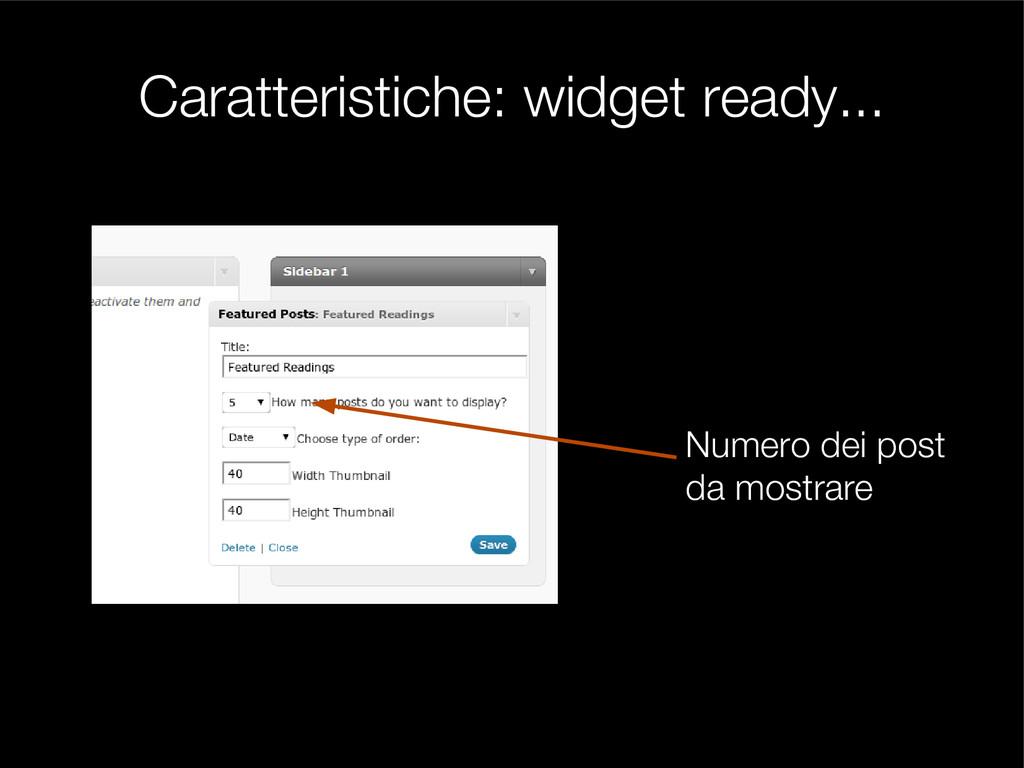 Caratteristiche: widget ready... Numero dei pos...