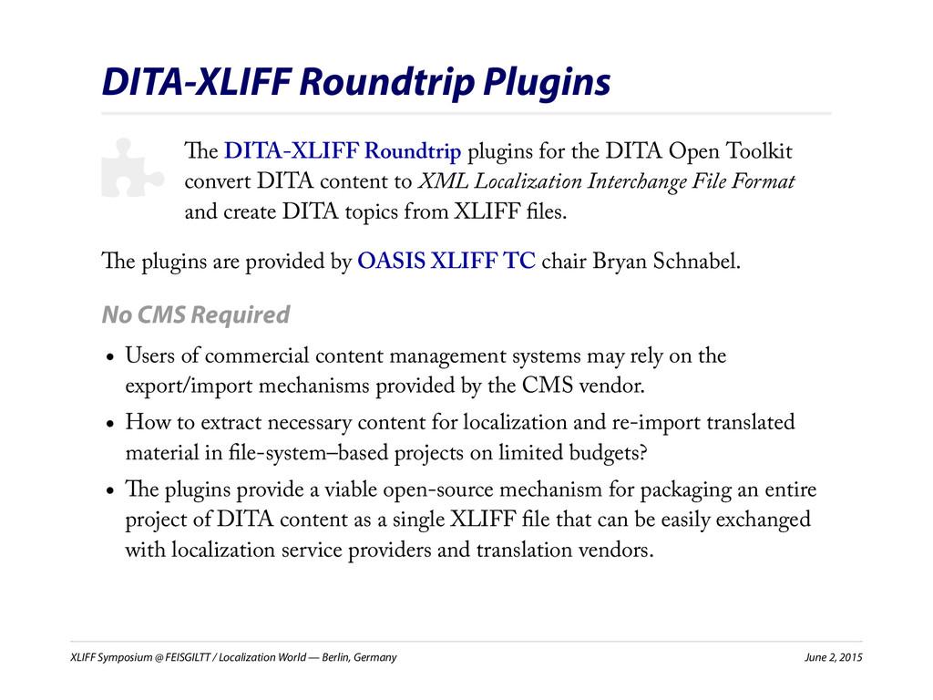 XLIFF Symposium @ FEISGILTT / Localization Worl...