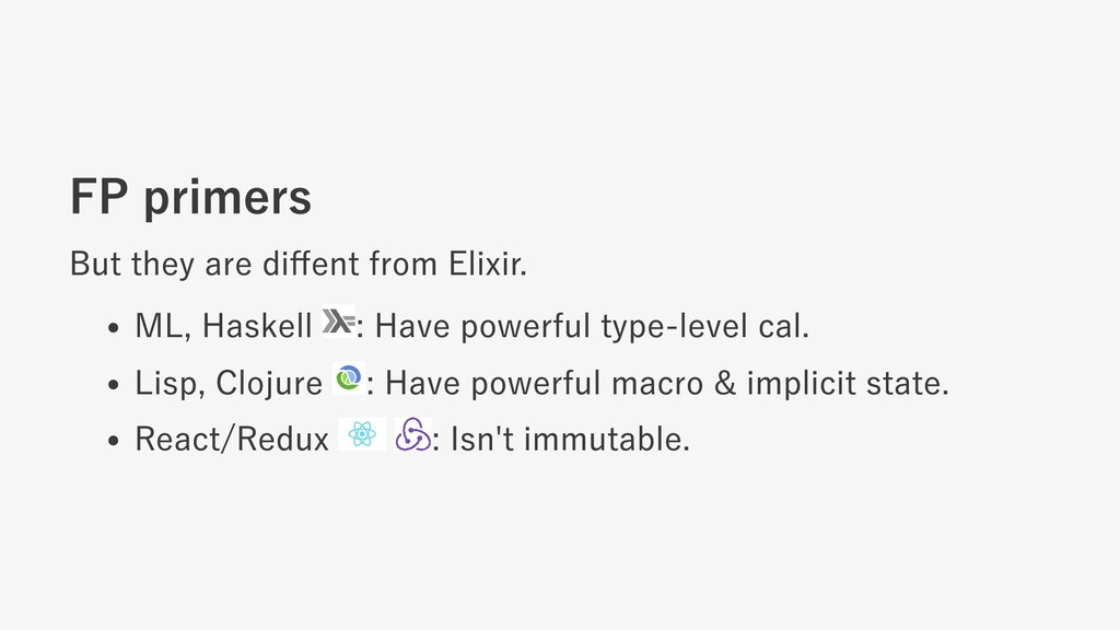 FP primers But they are diffent from Elixir. ML,...