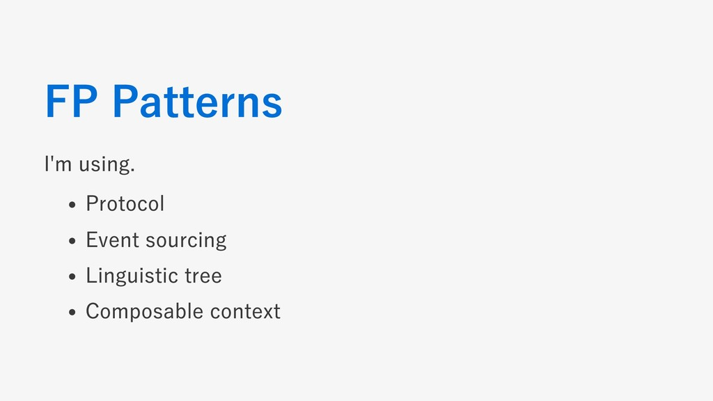 FP Patterns I'm using. Protocol Event sourcing ...