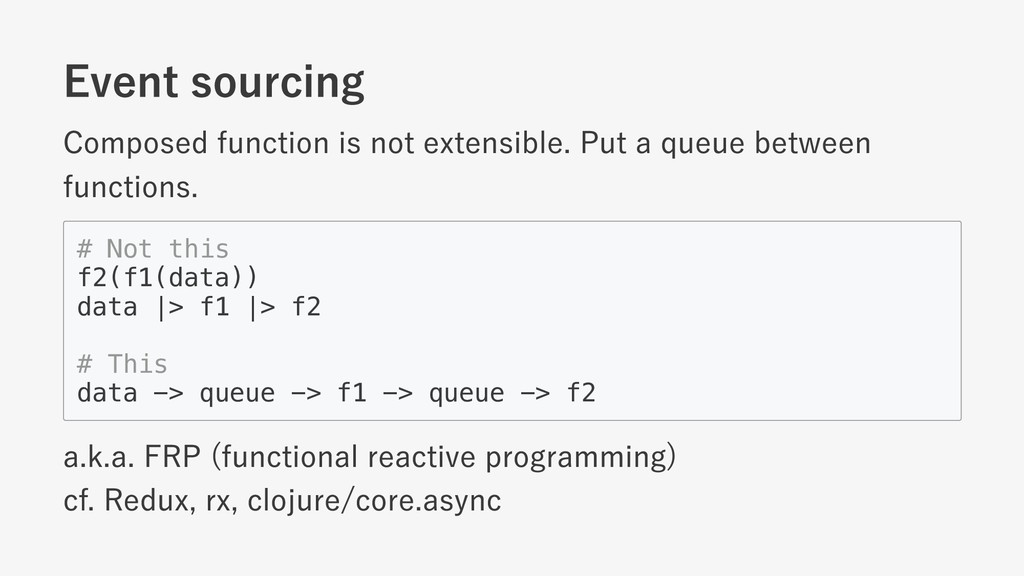Event sourcing Composed function is not extensi...