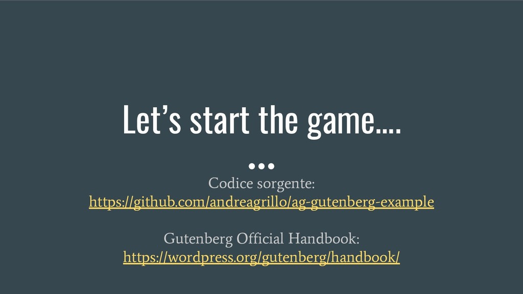 Let's start the game…. Codice sorgente: https:/...