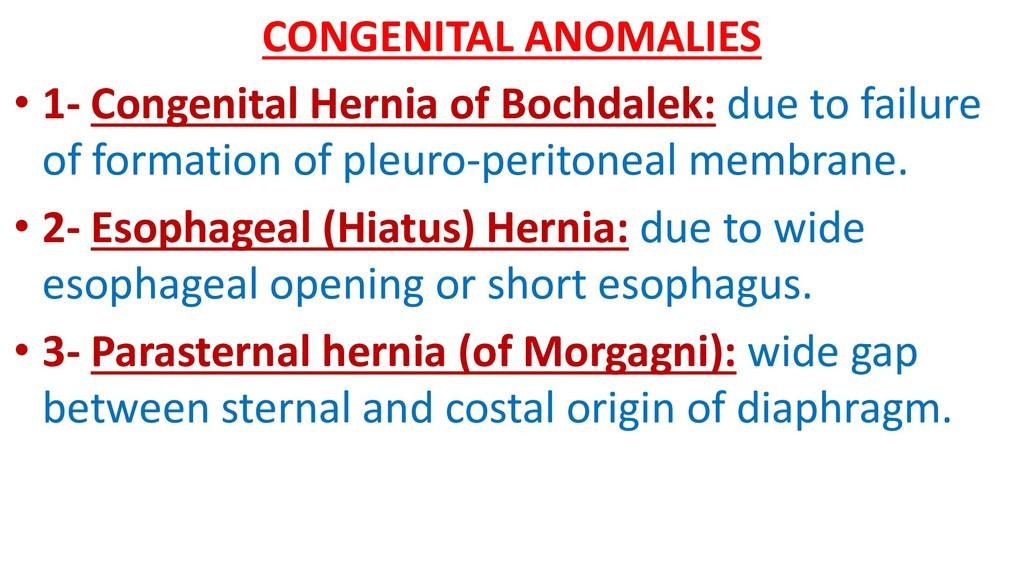 CONGENITAL ANOMALIES • 1- Congenital Hernia of ...