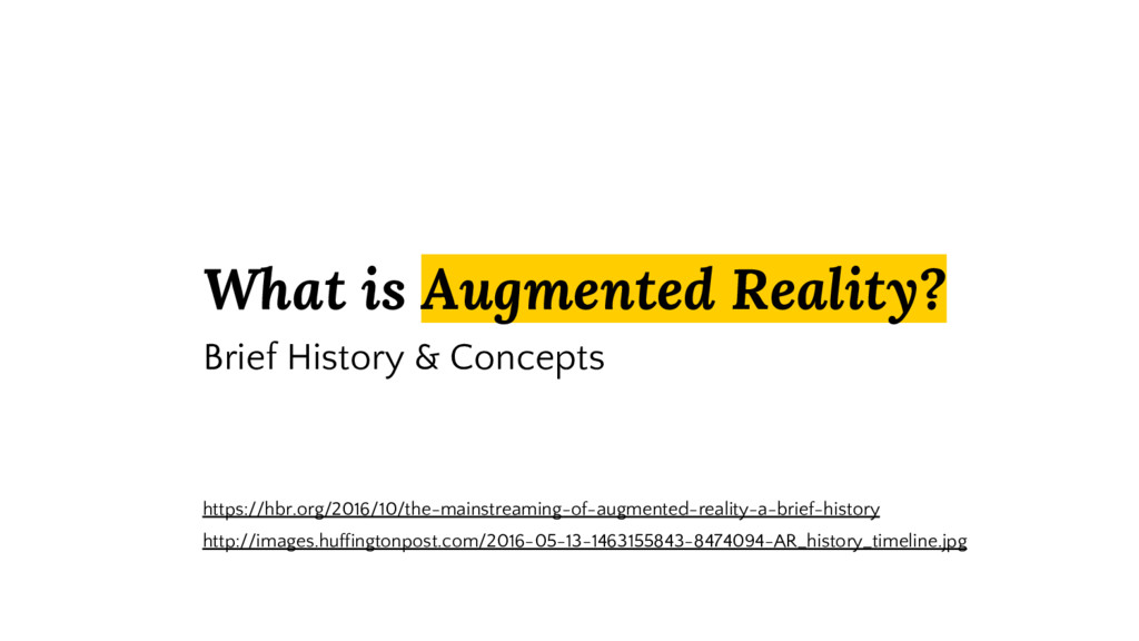 What is Augmented Reality? Brief History & Conc...