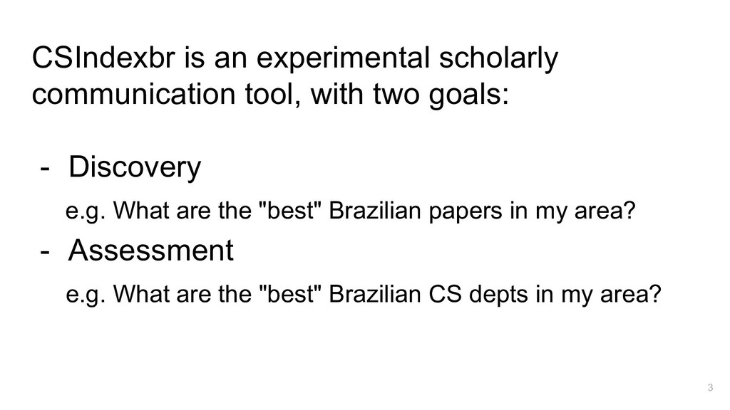 CSIndexbr is an experimental scholarly communic...
